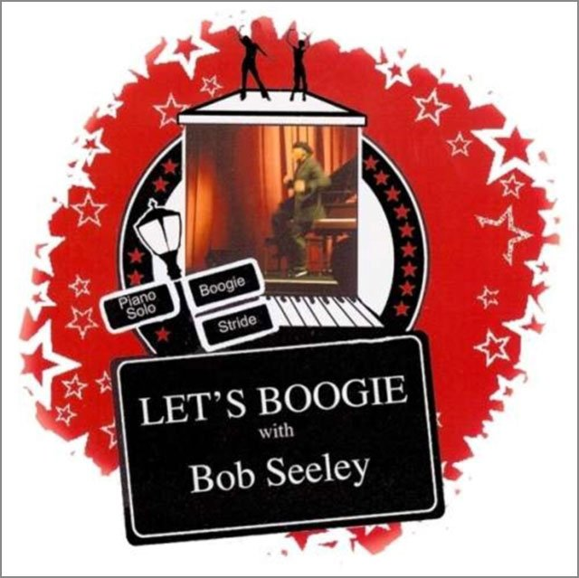 Image of   Bob Seeley - Let's Boogie! - CD