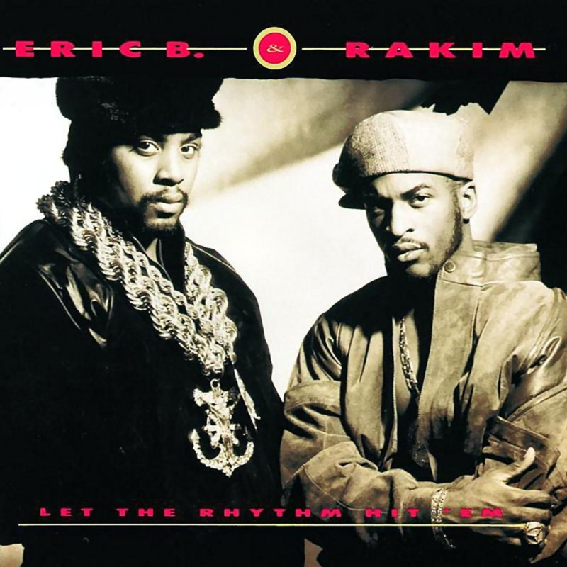 Image of   Eric B. & Rakim - Let The Rhythm Hit em - Vinyl / LP