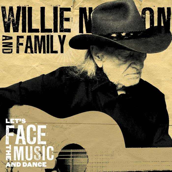 Image of   Willie Nelson & Family - Lets Face The Music And Dance - Vinyl / LP