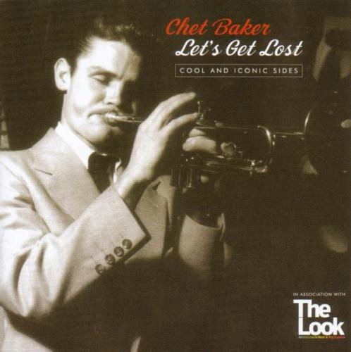 Image of   Chet Baker - Lets Get Lost - CD