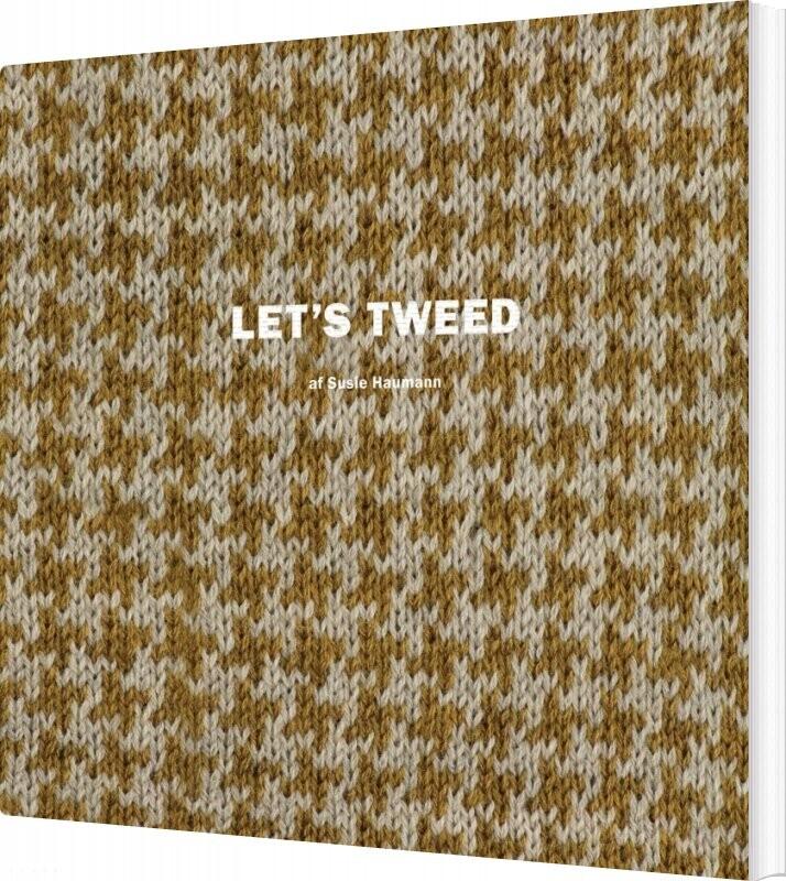 Lets Tweed - Susie Haumann - Bog