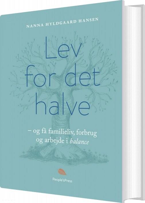 ec5d1dd9db7 Årene, hvor man forsøger at få kabalen med familieliv og arbejde til at gå  op, er for mange den travleste tid i livet. Også for Nanna Hyldgaard Hansen  og ...