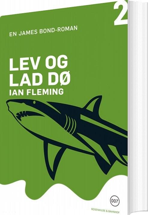 Lev Og Lad Dø - Ian Fleming - Bog