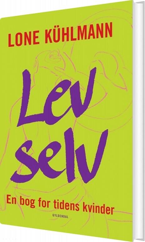 Image of   Lev Selv - Lone Kühlmann - Bog