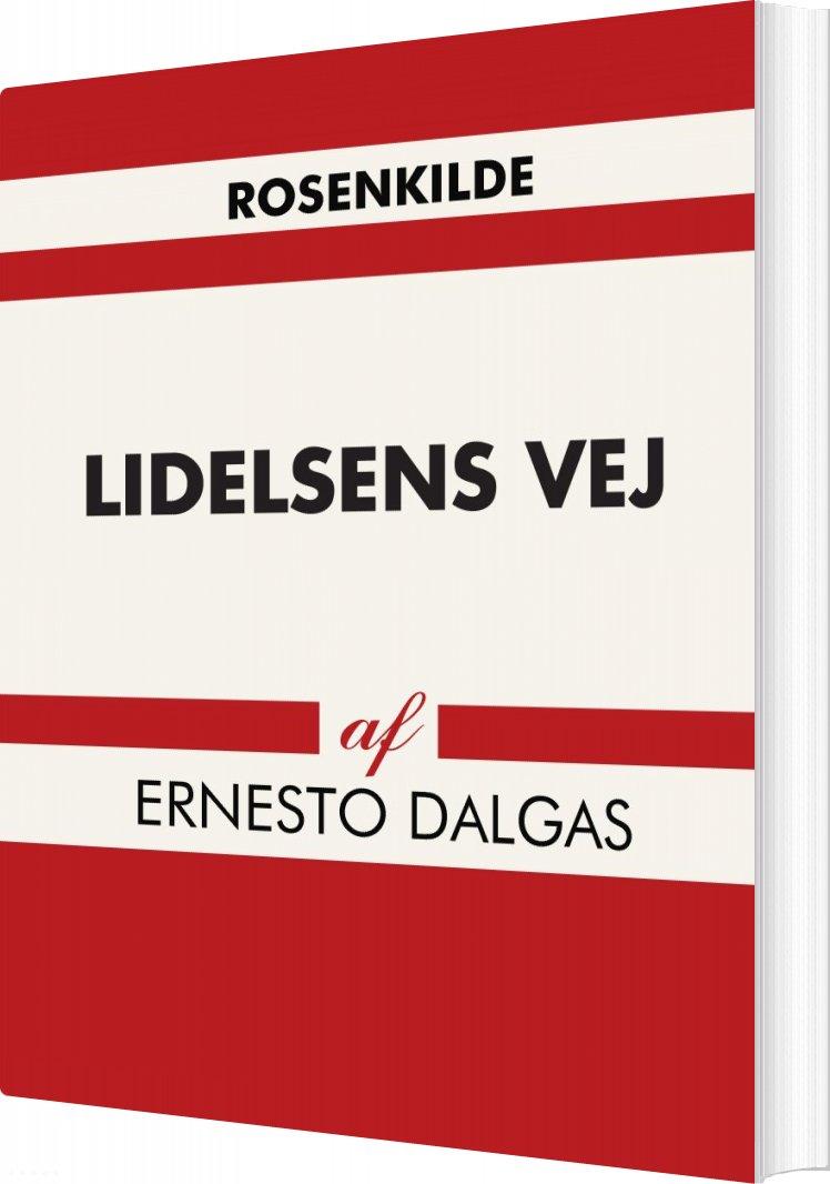 Lidelsens Vej - Ernesto Dalgas - Bog