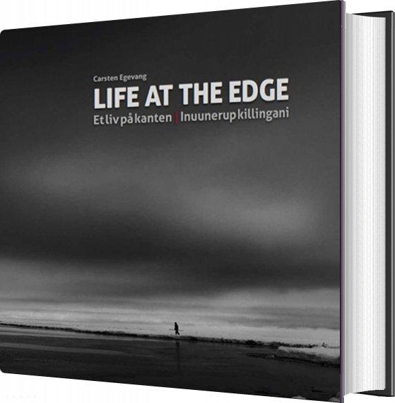 Billede af Life At The Edge - Et Liv På Kanten - Carsten Egevang - Bog