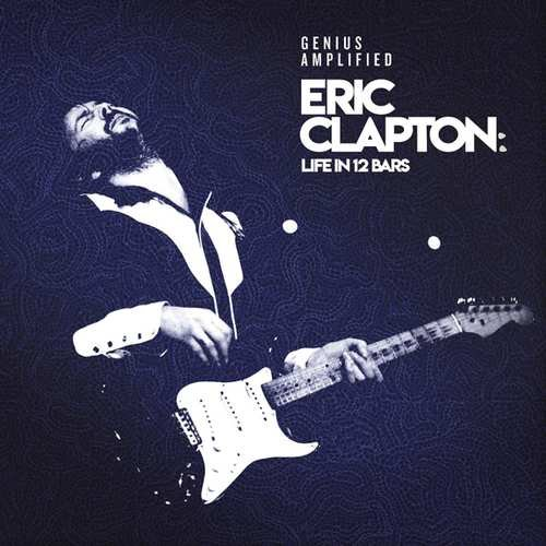 Image of   Eric Clapton - Life In 12 Bars - CD