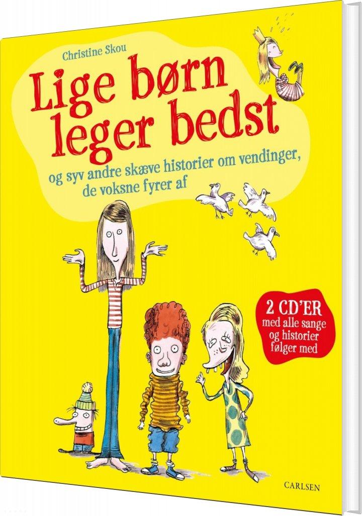 Lige Børn Leger Bedst - Christine Skou - Bog