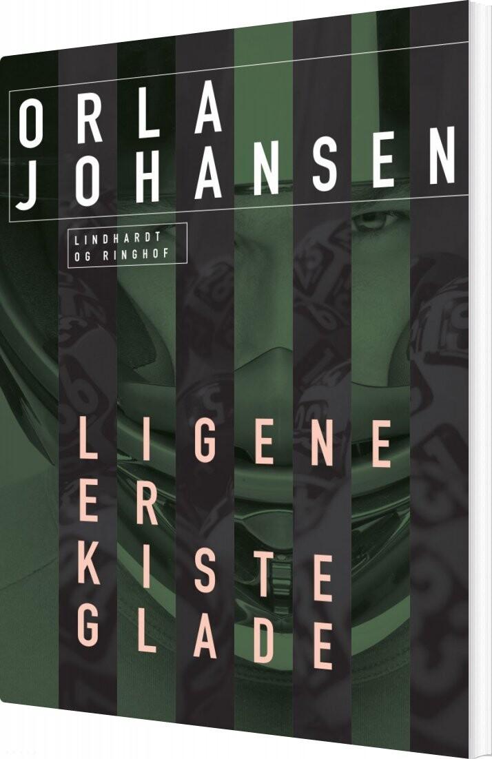 Ligene Er Kisteglade - Orla Johansen - Bog