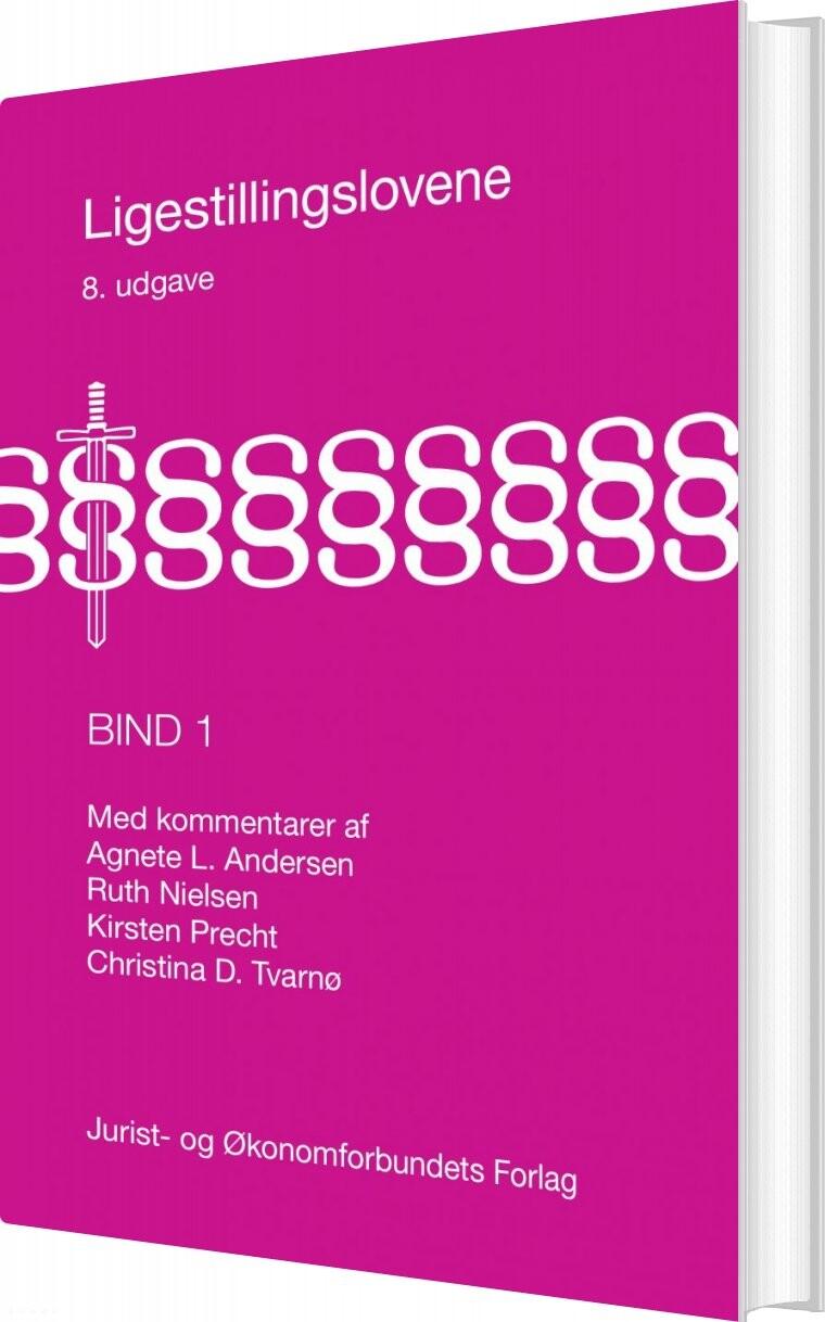 Ligestillingslovene Bind 1 - Ruth Nielsen - Bog