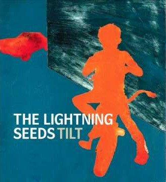Image of   Lightning Seeds - Tilt - CD
