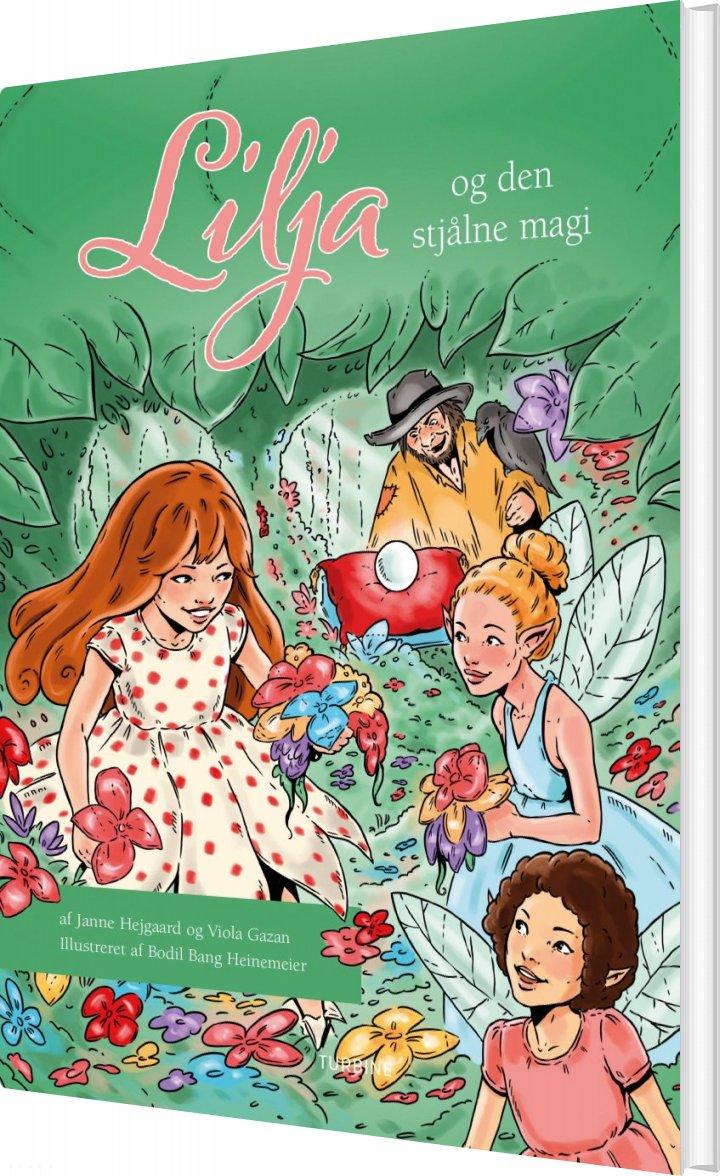 Lilja Og Den Stjålne Magi - Janne Hejgaard - Bog