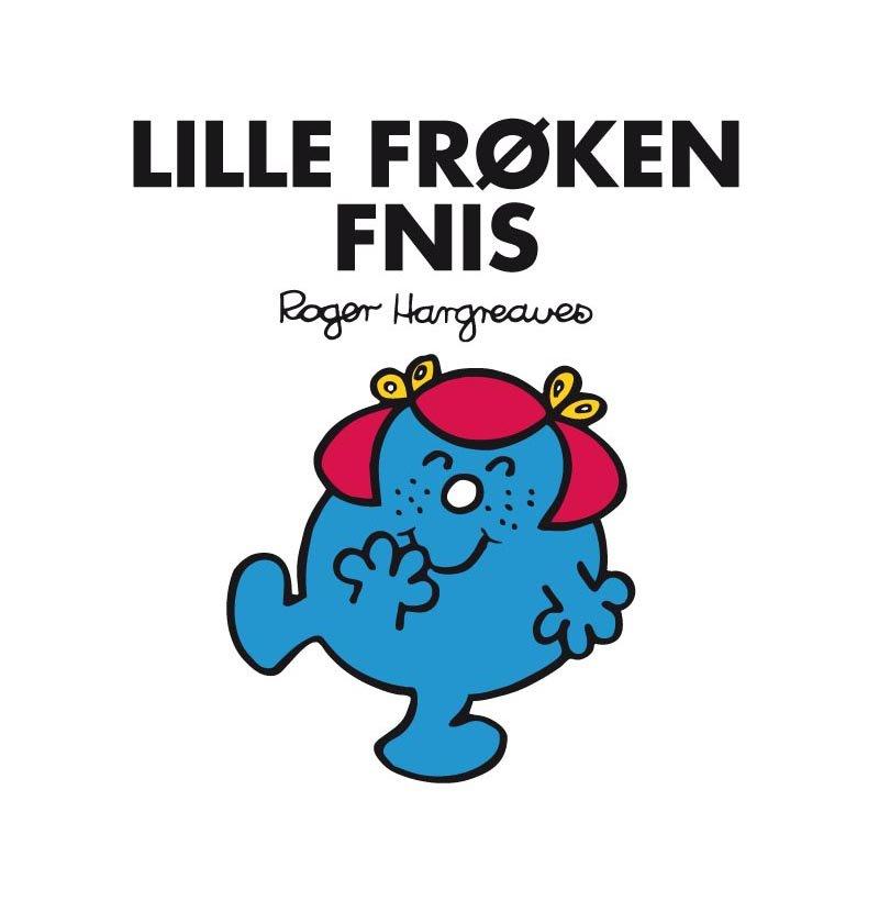 Image of   Lille Frøken Fnis - Roger Hargreaves - Bog