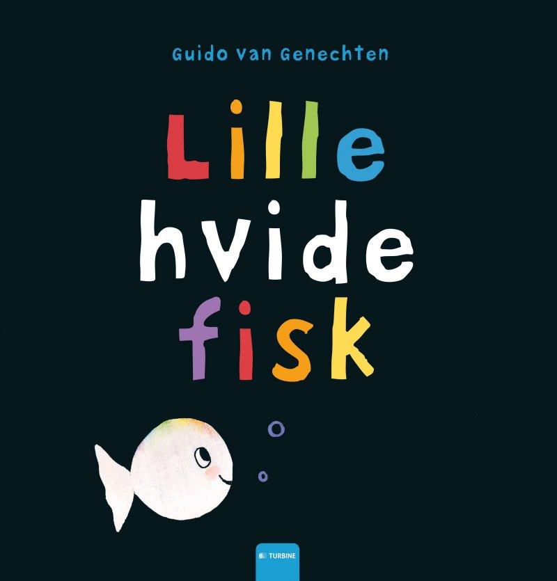Lille Hvide Fisk - Guido Van Genechten - Bog