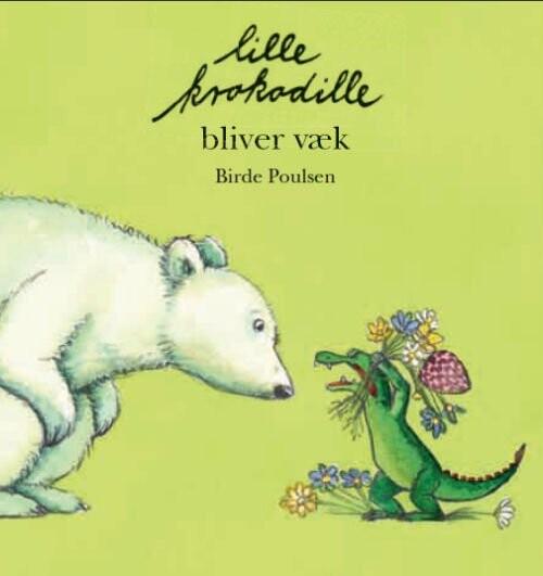 Image of   Lille Krokodille Bliver Væk - Birde Poulsen - Bog