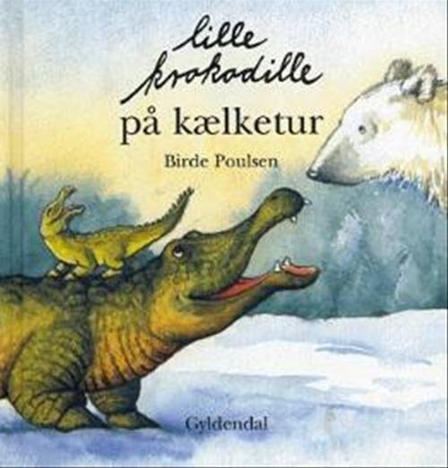 Image of   Lille Krokodille På Kælketur - Birde Poulsen - Bog