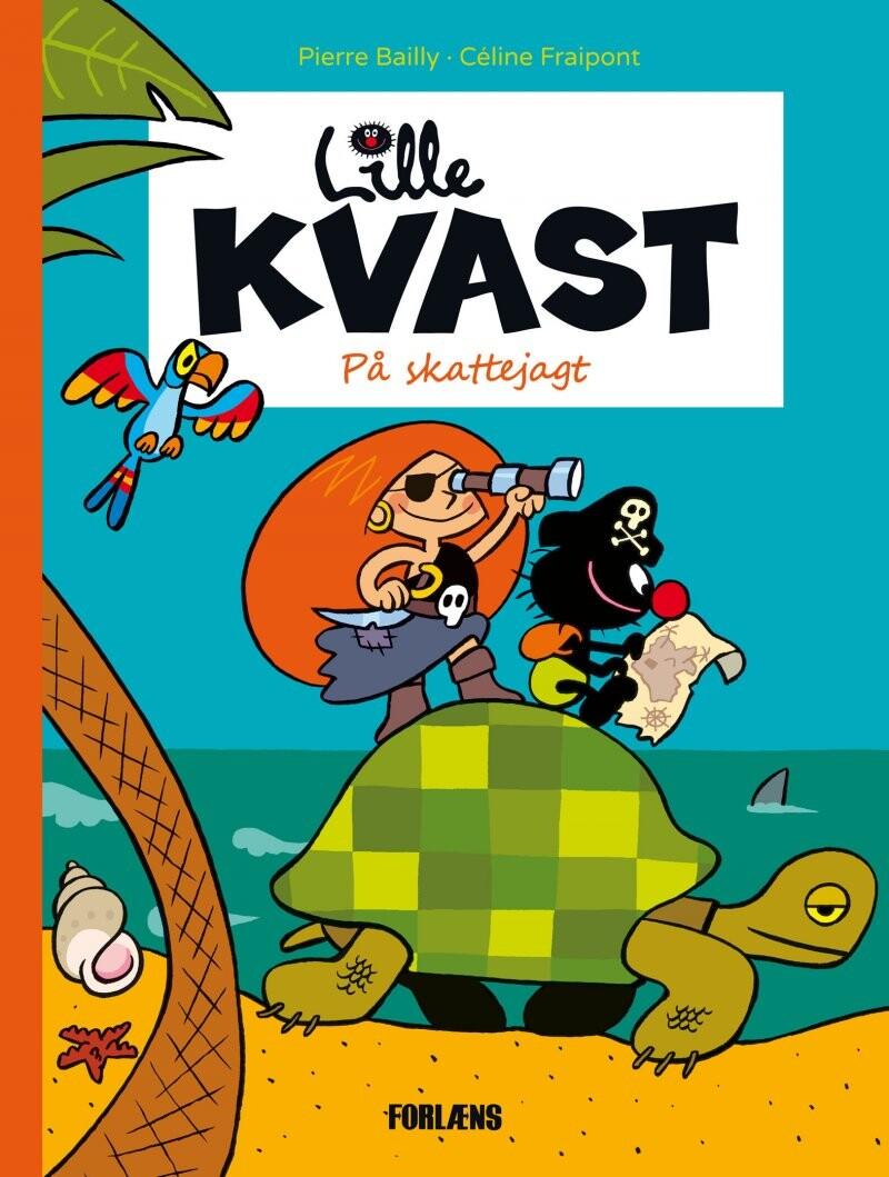 Lille Kvast - På Skattejagt - Pierre Bailly - Bog