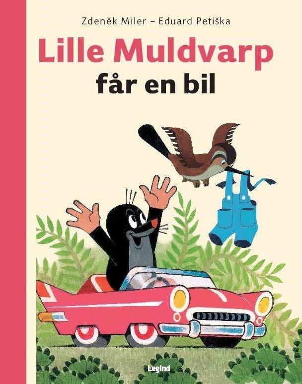 Image of   Lille Muldvarp Får En Bil - Eduard Petiska - Bog