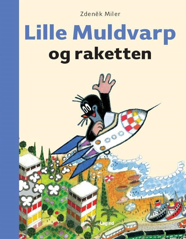 Image of   Lille Muldvarp Og Raketten - Eduard Petiska - Bog