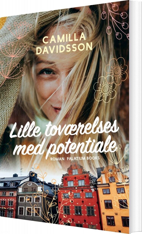 Lille Toværelses Med Potentiale - Camilla Davidsson - Bog