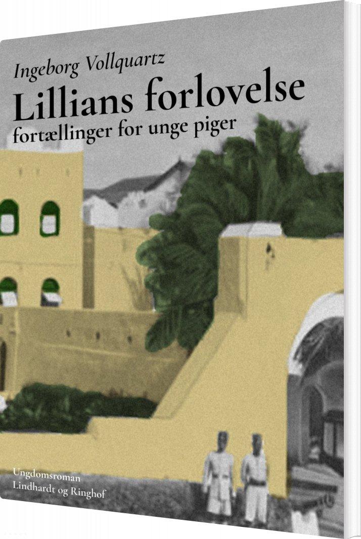 Lillians Forlovelse: Fortælling For Unge Piger - Ingeborg Vollquartz - Bog