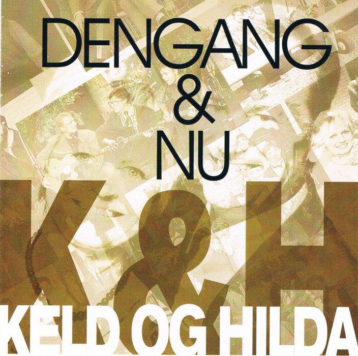 Billede af Keld Heick Og Hilda - Dengang Og Nu - CD