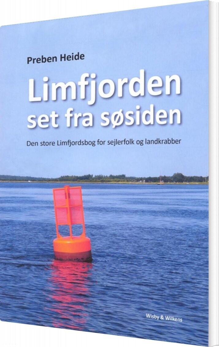 Billede af Limfjorden Set Fra Søsiden - Preben Heide - Bog
