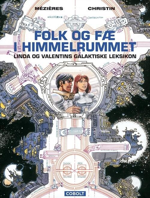 Image of   Linda Og Valentins Galaktiske Leksikon - Jean-claude Mézières - Tegneserie