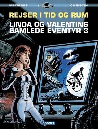 Image of   Linda Og Valentins Samlede Eventyr 3: Rejser I Tid Og Rum - Jean-claude Mézières - Tegneserie