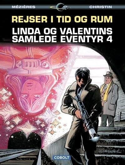 Image of   Linda Og Valentins Samlede Eventyr 4: Rejser I Tid Og Rum - Pierre Christin - Tegneserie