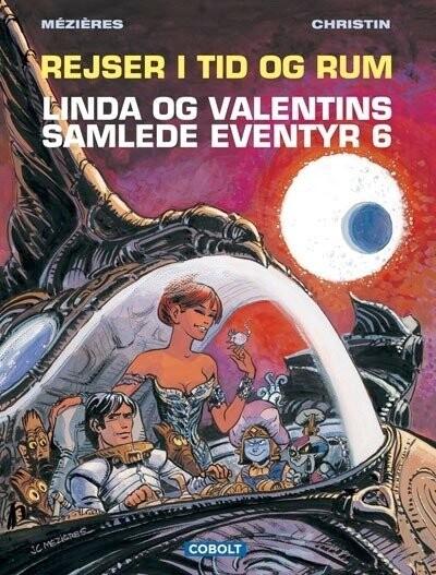 Image of   Linda Og Valentins Samlede Eventyr 6: Rejser I Tid Og Rum - Jean-claude Mézières - Tegneserie