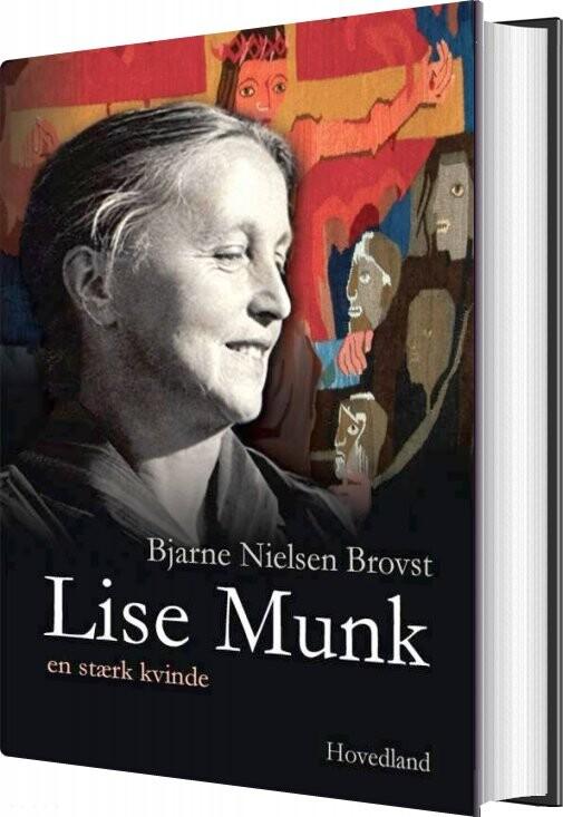 Lise Munk - Bjarne Nielsen Brovst - Bog