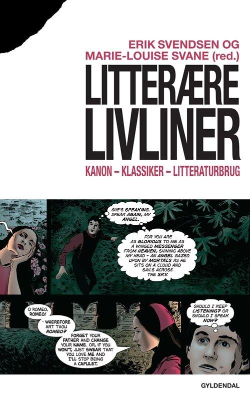 Image of   Litterære Livliner - Erik Svendsen - Bog