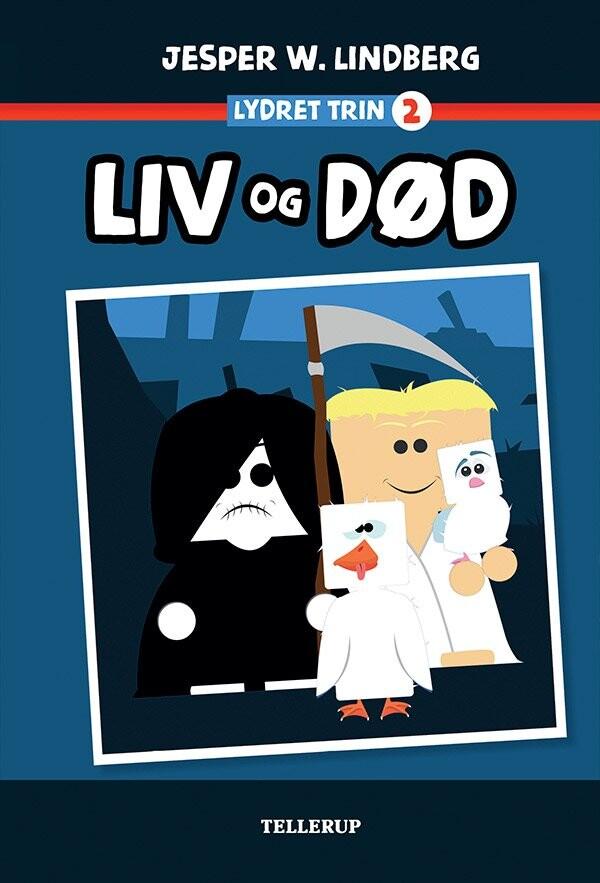 Image of   Liv Og Død - Jesper W. Lindberg - Bog
