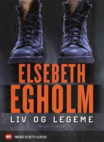 Image of   Liv Og Legeme - Elsebeth Egholm - Cd Lydbog