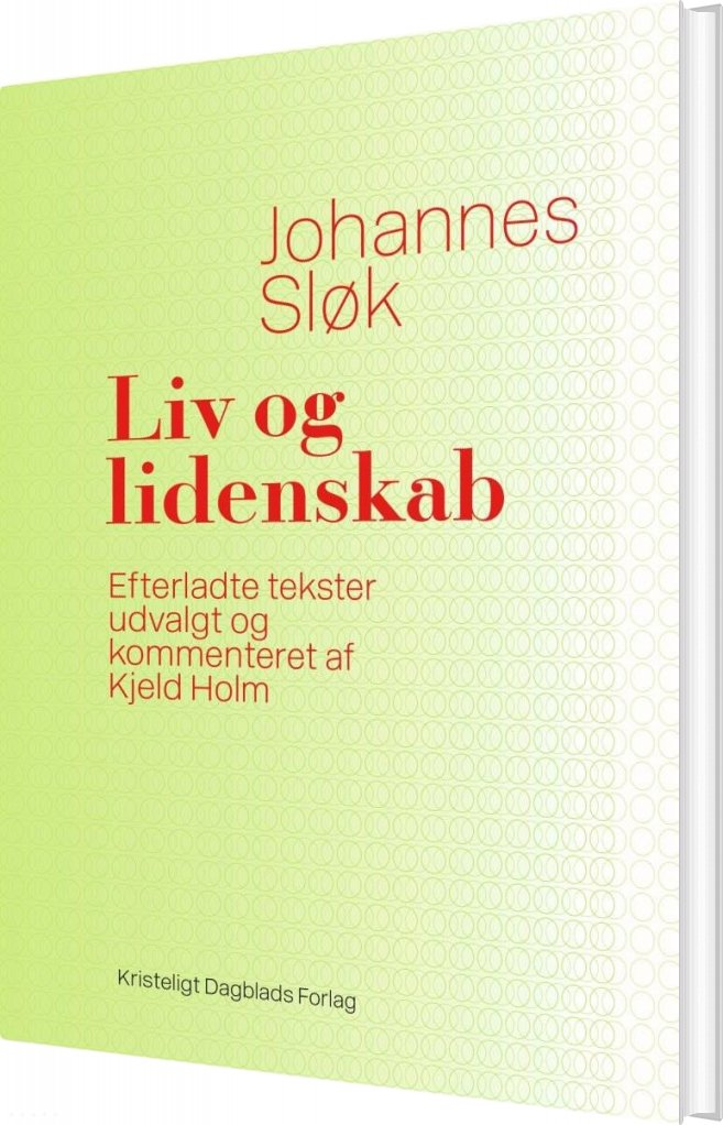 Image of   Liv Og Lidenskab - Johannes Sløk - Bog