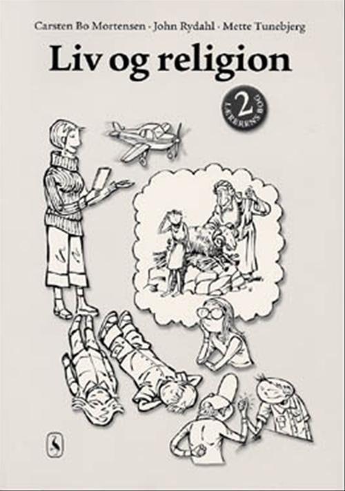Liv Og Religion 2 - John Rydahl - Bog