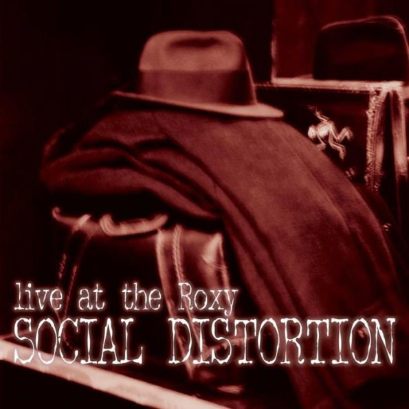 Social Distortion - Live At The Roxy - Vinyl / LP