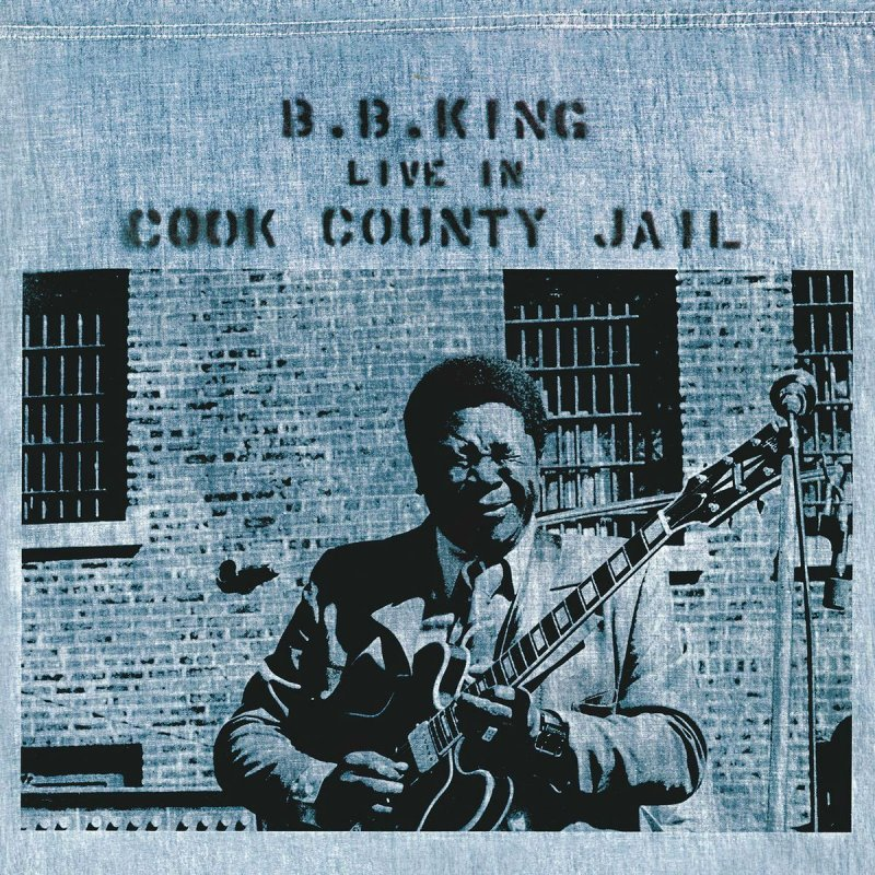 Image of   B.b. King - Live In Cook County Jail - Vinyl / LP