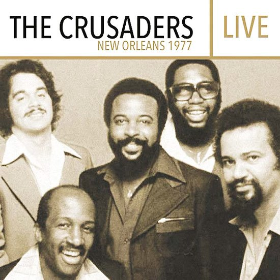 Image of   The Crusaders - Live - New Orleans 1977 - CD