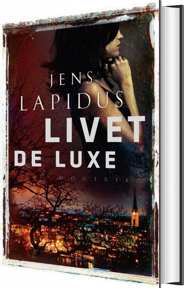 Billede af Livet De Luxe - Jens Lapidus - Bog