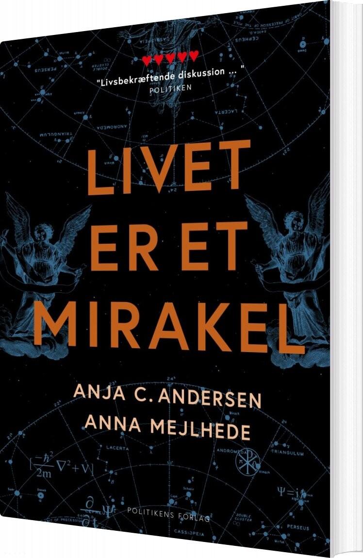 Image of   Livet Er Et Mirakel - Anna Mejlhede - Bog
