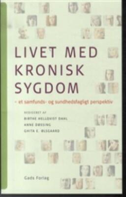 Image of   Livet Med Kronisk Sygdom - Birthe Hellqvist Dahl - Bog