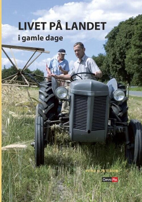 Image of   Livet På Landet - Peter H. Petersen - Bog
