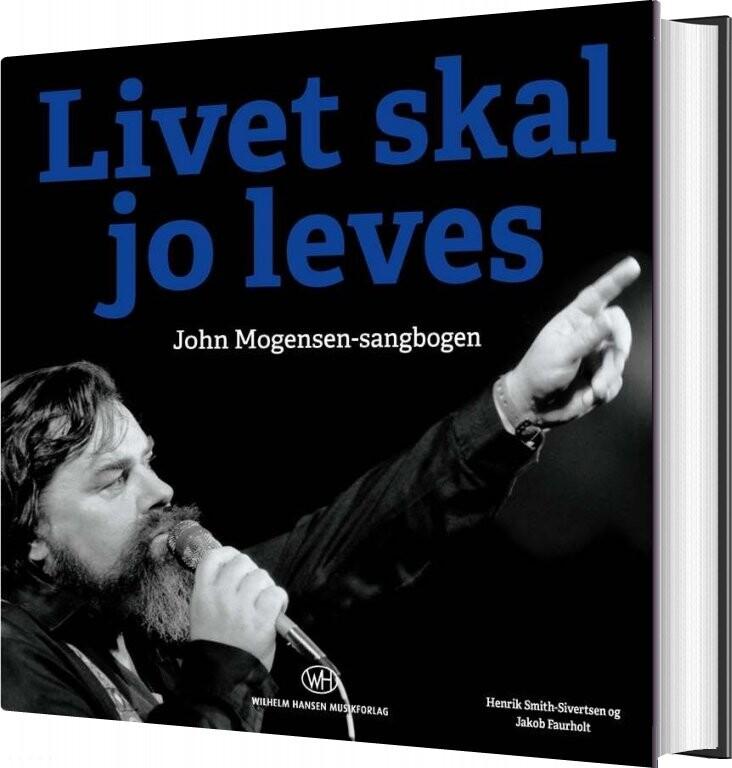 Image of   Livet Skal Jo Leves - Jakob Faurholt - Bog
