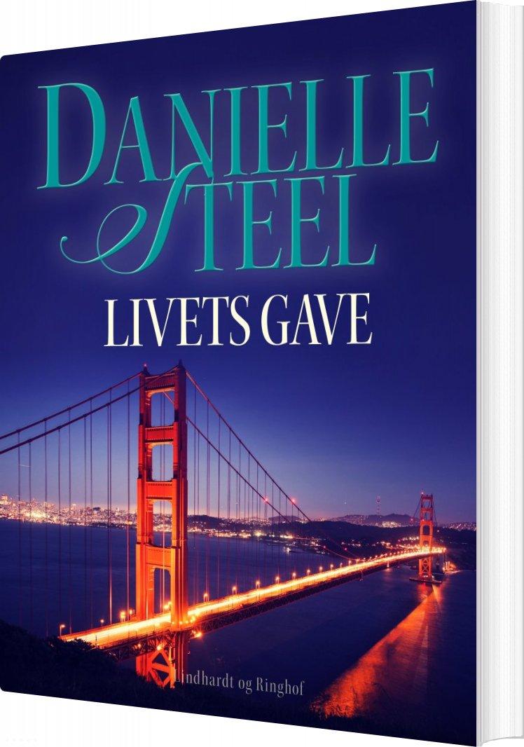 Livets Gave - Danielle Steel - Bog