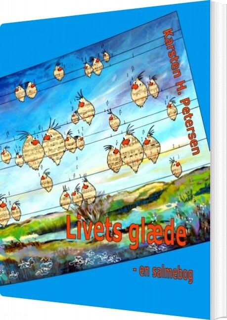 Image of   Livets Glæde - En Salmebog - Karsten Petersen - Bog