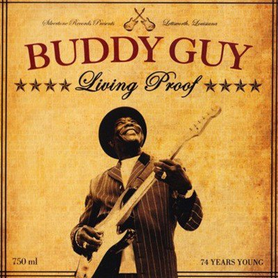 Image of   Buddy Guy - Living Proof - Vinyl / LP