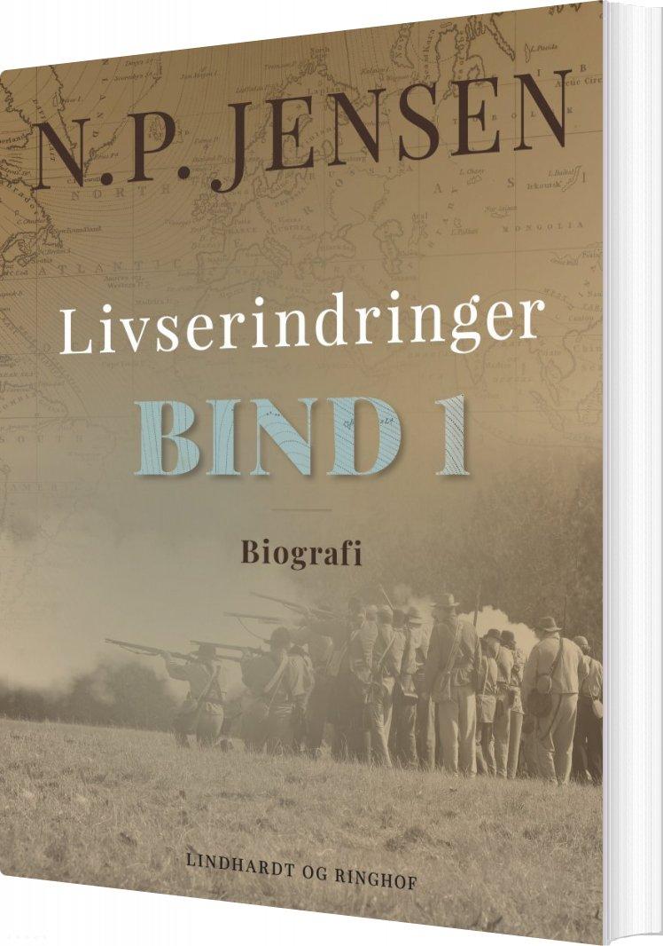 Livserindringer. Bind 1 - N. P. Jensen - Bog
