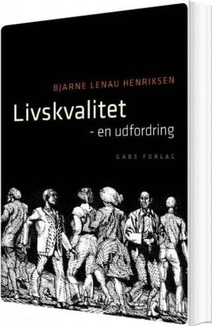 Image of   Livskvalitet - Bjarne Lenau Henriksen - Bog